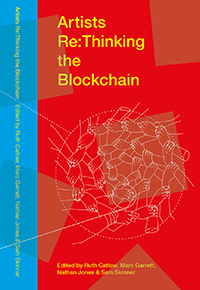 Artists Re:Thinking The Blockchain book cover